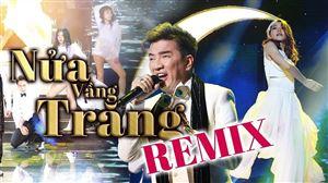 NỬA VẦNG TRĂNG REMIX | Bản Remix Hay và Chất Nhất của Đàm Vĩnh Hưng