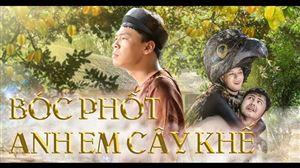 BÓC PHỐT ANH EM CÂY KHẾ Trailer