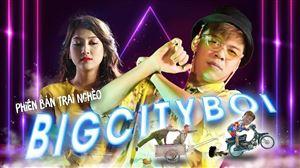 Trung Ruồi Rap Việt | BIGCITYBOI Phiên Bản Trai Nghèo - POOR COUNTRY BOI | Trung Ruồi